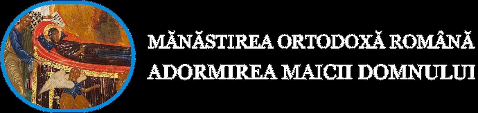 Mănăstirea Ortodoxă Română Adormirea Maicii Domnului